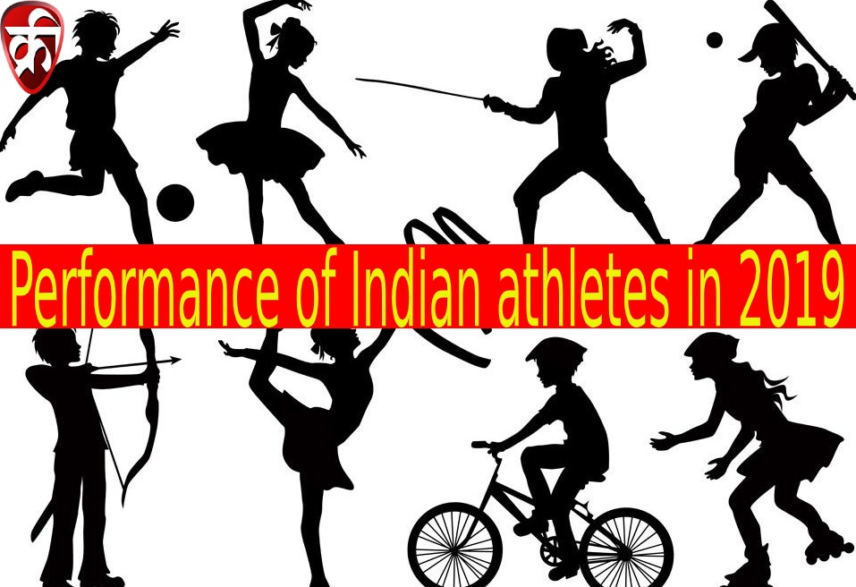 Performance of Indian athletes in 2019