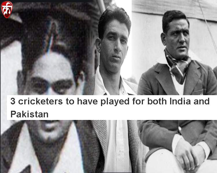 3 cricketers to have played for both India and Pakistan